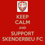 keep-calm-and-support-skenderbeu-fc-2